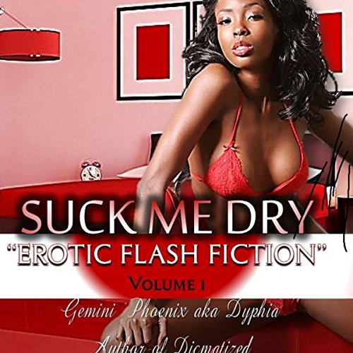 Suck Me Dry: Sexually Frustrated audiobook cover art