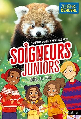 Soigneurs juniors - Noël au Zoo - Tome 7 - Zoo Parc de Beauval - dès 8 ans
