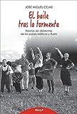Baile tras La Tormenta (Biografías y Testimonios)