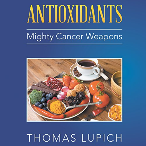 Antioxidants audiobook cover art