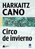 Circo de invierno: 5 (Biblioteca Letras Vascas)