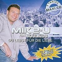 Du lebst f die Liebe [Single-CD]