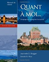 Quant a moi 5th (fifth) Edition by Bragger, Jeannette D., Rice, Donald B. [2012]