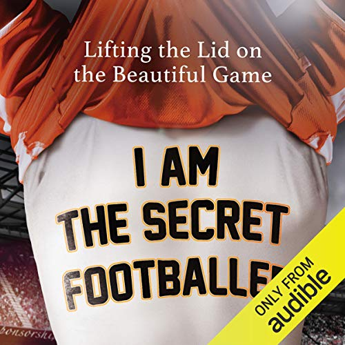 I Am The Secret Footballer Titelbild