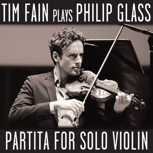 Tim Fain plays Glass - Partita for Solo Violin