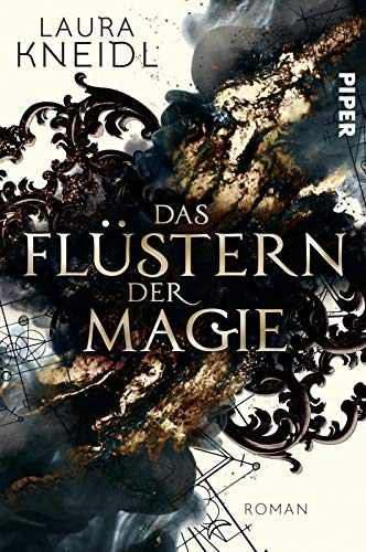 Buchseite und Rezensionen zu 'Das Flüstern der Magie: Roman' von Kneidl, Laura