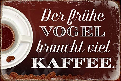 FS spreuk Der Vogel braucht Kaffee Metal Sign 20 x 30 cm