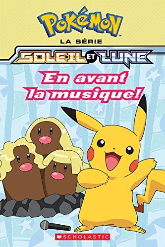 Pokmon La Srie Soleil Et Lune N 4 En Avant La Musique Pokemon