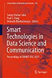 Smart Technologies in Data Science and Communication: Proceedings of SMART-DSC 2021 (Lecture Notes in Networks and Systems, 210)
