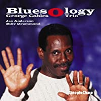 Bluesology by George Cables (2000-01-01)