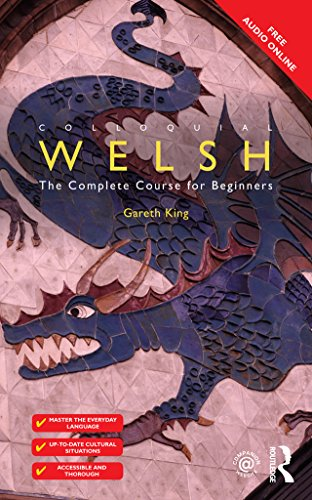 Colloquial Welsh: The Complete Course for Beginners (Colloquial Series (Book only))