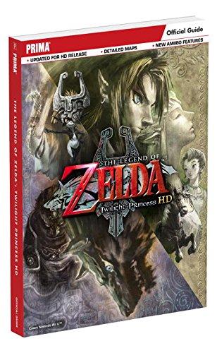 The Legend of Zelda: Twilight Princess HD: Prima Official Game Guide