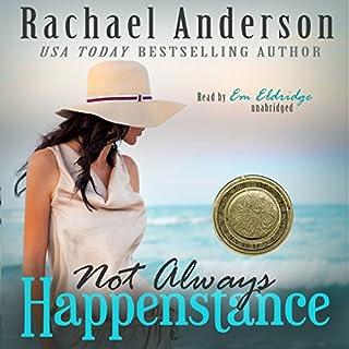 Not Always Happenstance audiobook cover art