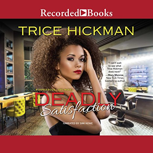 Deadly Satisfaction audiobook cover art