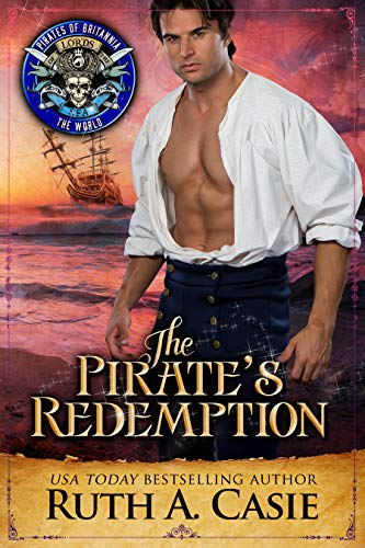 The Pirate's Redemption: Pirates of Britannia Connected World (English Edition)