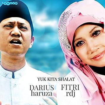 Yuk Kita Shalat (feat. Darius Haruza)