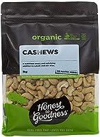 Honest to Goodness Organic Cashews, 1 Kilograms