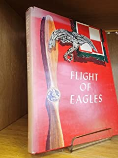 Flight of Eagles: The Story of the American Kosciuszko Squadron in the Polish-Russian War 1919-1920