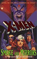X-Men: Smoke and Mirrors
