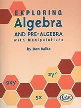Exploring Algebra and Pre-Algebra with Manipulatives