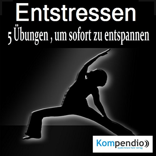 Entstressen     5 Übungen, um sofort zu entspannen              By:                                                                                                                                 Robert Sasse,                                                                                        Yannick Esters                               Narrated by:                                                                                                                                 Yannick Esters                      Length: 27 mins     Not rated yet     Overall 0.0