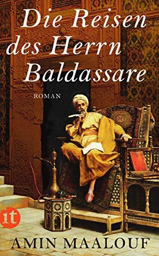 Die Reisen des Herrn Baldassare: Roman (insel taschenbuch)