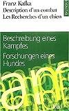 Description d'un combat/Beschreibung eines Kampfes - Les Recherches d'un chien/Forschungen eines Hundes