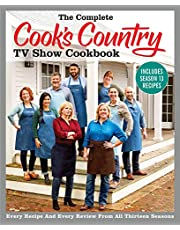 Cooks Country TV Show 13: Every Recipe and Every Review from All Thirteen Seasons (Complete Ccy TV Show Cookbook)