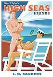 Glen & Tyler's High Seas Hijinks (Glen & Tyler Adventures Book 4)