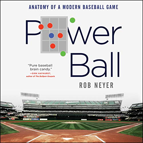 Power Ball     Anatomy of a Modern Baseball Game              By:                                                                                                                                 Rob Neyer                               Narrated by:                                                                                                                                 Rob Neyer                      Length: 9 hrs and 51 mins     93 ratings     Overall 4.3