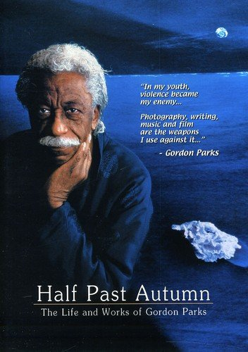 Half Past Autumn: Life & Works Of Gordon Parks [DVD] [Region 1] [NTSC] [US Import]