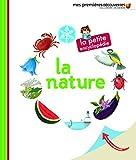La nature - La petite encyclopédie - de 3 à 7 ans