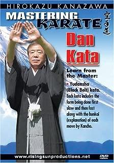 KANAZAWA MASTERING KARATE: DAN KATA