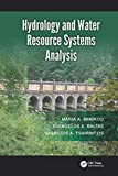 Hydrology and Water Resource Systems Analysis (English Edition)