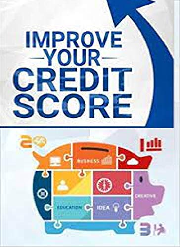 CREDIT SCORE - How to Dramatically Increase Your Credit Score, How To Fix Your Credit : credit scoring credit score 800 credit sweep credit (English Edition)