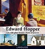 Edward Hopper - Les 100 plus beaux chefs-d'oeuvre de Rosalind Ormiston