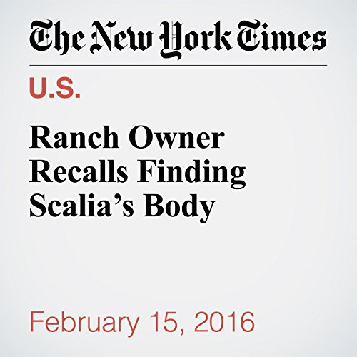 Ranch Owner Recalls Finding Scalia's Body audiobook cover art