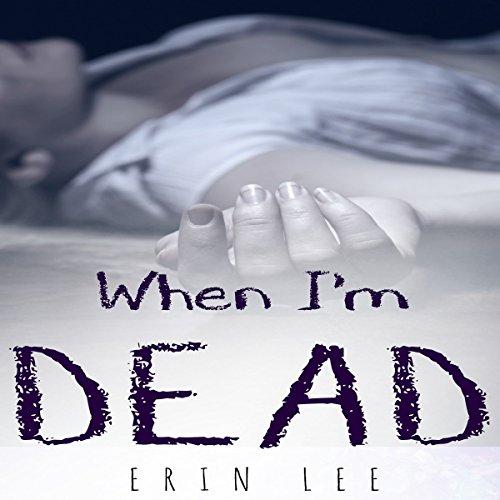 When I'm Dead audiobook cover art