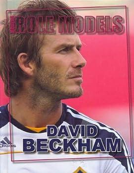 David Beckham - Book  of the Role Model Athletes