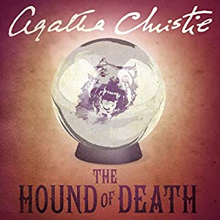 The Hound of Death                   By:                                                                                                                                 Agatha Christie                               Narrated by:                                                                                                                                 Christopher Lee                      Length: 7 hrs and 49 mins     61 ratings     Overall 4.3