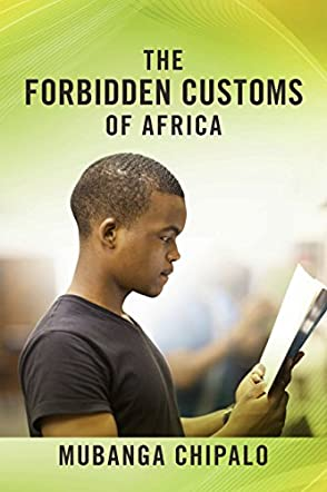 The Forbidden Customs of Africa