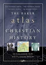 Baker Atlas of Christian History, The