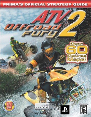 Atv Offroad Fury 2: Prima's Official Strategy Guide