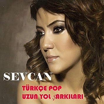 Türkçe Pop Uzun Yol Şarkıları