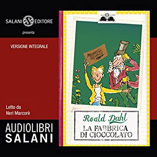 La fabbrica di cioccolato                   By:                                                                                                                                 Roald Dahl                               Narrated by:                                                                                                                                 Neri Marcorè                      Length: 3 hrs and 10 mins     3 ratings     Overall 4.7