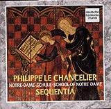 Philipe Le Chancelier - Ecole de Notre Dame [Import USA]