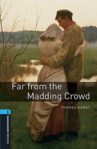 Far from madding crowd. Oxford bookworms library. Livello 5. Con CD Audio formato MP3. Con espansione online