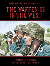 The Waffen SS In The West (World War Two from Primary
