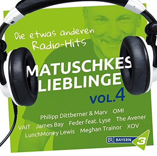 Bayern 3 - Matuschkes Lieblinge,Vol. 4