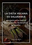Dieta Vegana: La mejor dieta mundial...